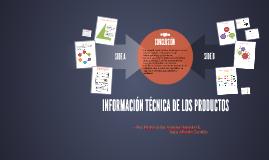 INFORMACIÓN TÉCNICA DE LOS PRODUCTOS