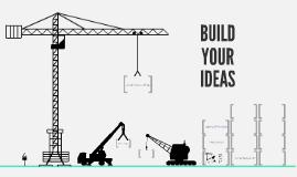 Copia de Build Your Ideas - Free Prezi Template