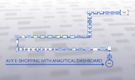 AVX E-SHOPPING WITH ANALYTICAL DASHBOARD