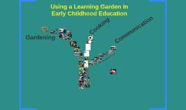 Using a Learning Garden in Early Childhood Education
