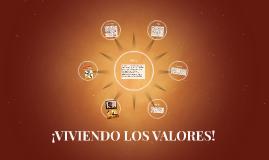 Copy of ¡VIVIENDO LOS VALORES!