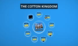 Copy of The Cotton Kingdom
