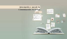 Copy of Apreciación Y  Uso De La Comunicación No Verbal