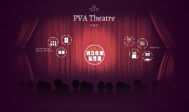 PVA Theatre Presentation for Board Study Session