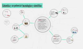 Colombia y su potencial tecnologico y cientifico