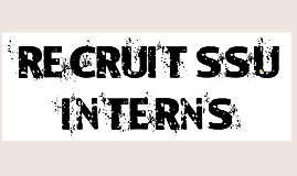 How to Recruit SSU Students as Interns & for CIP