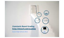 Standards Based Grading- 2012 Parent Meetings