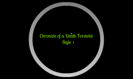Copy of Chronicle of a Death Foretold: Style