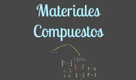 Copy of Copy of Materiales Compuestos