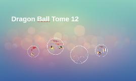 Dragon Ball Tome 12