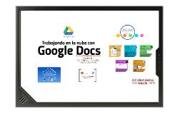 Trabajando en la nube con Google Docs