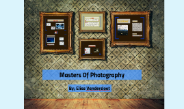 Copy of Masters Of Photography