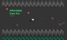 Copy of Affordable Care Act