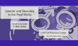 Gender and Sexuality in the Real World
