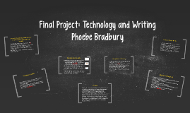 Final Presentation: Technology and Writing