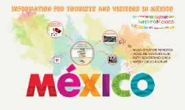information for tourists and visitors in mexico