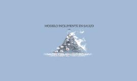 MODELO INCLUYENTE EN SALUD