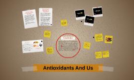 How Do Antioxidents Help Us?
