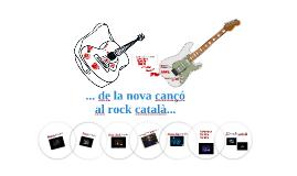 ...de la nova cançó al rock català...
