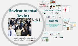 Unit 6: Environmental Toxins