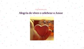 Alegria de viver e celebrar o Amor