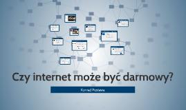 Czy internet może być darmowy?