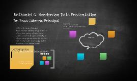 Nathaniel Q Henderson Data Presentation