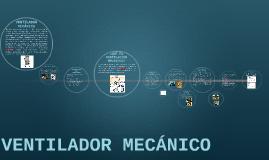VENTILADOR MECÁNICO