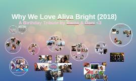 Why I Love Aliya Bright (2018)