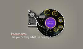 Soundscapes: