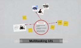Breaking Multitasking