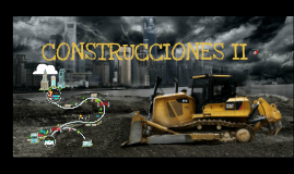 Copy of CONSTRUCCIONES II