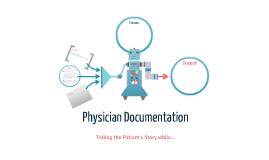 Physician Documentation
