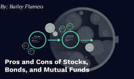 Pros and Cons of Stocks, Bonds, and Mutual Funds