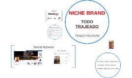 NICHE BRAND