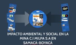 IMPACTO SOCIAL Y AMBIENTAL EN LA MINA C.I MILPA EN SAMACÁ-BO