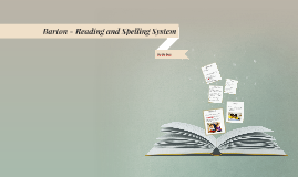 Barton - Reading and Spelling System