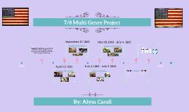 7/8 Multi Genre Project