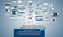 Mission, activities and products of the Catalan Terminology Centre TERMCAT