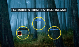 FLYFISHER´S FROM CENTRAL FINLAND