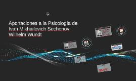 Ivan Sechenov y Wilhelm Wundt