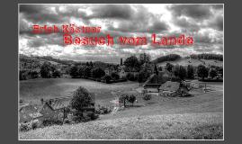 Erich Kästner - Besuch vom Lande