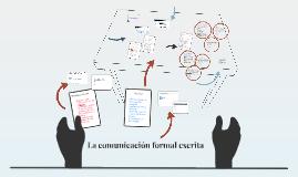 La comunicación formal escrita