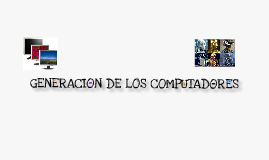 Copy of GENERACION DE LOS COMPUTADORES