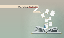 The Story of Birdlington