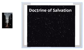 Doctrine of Salvation Presentation
