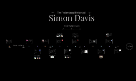 Copy of The Professional History of Simon Davis