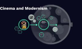 Cinema and Modernism