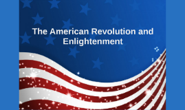 The American Revolution and the Enlightenment