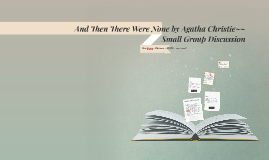 And Then There Were None by Agatha Christie~~ Small Group Di